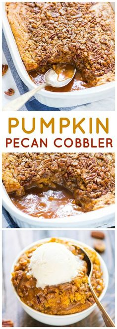 Pumpkin Pecan Cobbler. Make its own hot caramel sauce right in the pan! The BEST pumpkin dessert for fall and holidays. /wellplated/