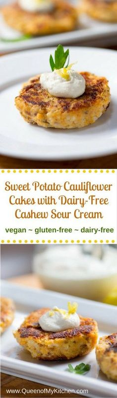 Sweet Potato Cauliflower Cakes with Dairy-Free Cashew Sour Cream Sweet ...