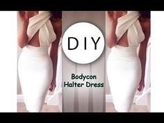 DIY Bodycon Halter Dress (+playlist)