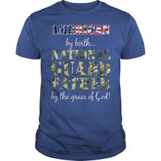 AMERICAN BY BIRTH NATIONAL GUARD FATHER #gift #ideas #Popular #Everything #Videos #Shop #Animals #pets #Architecture #Art #Cars #motorcycles #Celebrities #DIY #crafts #Design #Education #Entertainment #Food #drink #Gardening #Geek #Hair #beauty #Health #fitness #History #Holidays #events #Home decor #Humor #Illustrations #posters #Kids #parenting #Men #Outdoors #Photography #Products #Quotes #Science #nature #Sports #Tattoos #Technology #Travel #Weddings #Women