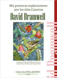 """Mis primeras exploraciones por las islas Canarias: cuaderno de campo / David Bramwell. Recopilación de artículos publicados por el autor en su columna """"Cuadernos de campo"""" de la revista """"Pellagofio"""" (Y su antecesora """"Ruta Archipiélago""""). http://absysnetweb.bbtk.ull.es/cgi-bin/abnetopac01?TITN=501847"""