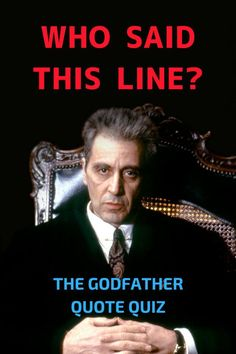 Put your movie lines knowledge to test by taking this 'The Godfather' quiz.