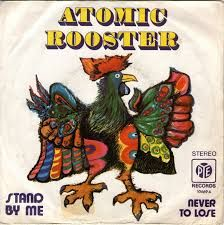 Stand By Me/Never To Lose - Atomic Rooster Atomic Rooster, Heavy Rock, Stand By Me, Album Covers, Folk, Animals, Artworks, Stay With Me, Animales
