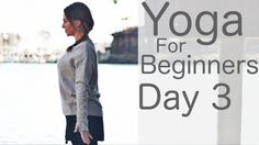 Yoga For Beginners 30 Day Challenge Day 3 With Lesley Fightmaster