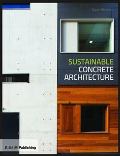 Sustainable Concrete Architecture by David Bennett