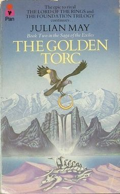 The Golden Torc by Julian May - Book Two in the Saga of the Exiles