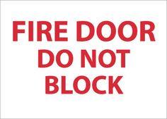FIRE DOOR DO NOT BLOCK, 10X14, STICKER