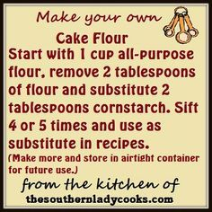 Did you ever get ready to make a recipe that calls for cake flour to find that you don't have any on hand? Here is a handy tip on how to make a substitute for cake flour in a recipe.(How To Make Cake Flour) Baking Tips, Baking Recipes, Cake Recipes, Dessert Recipes, Desserts, Baking Hacks, Baking Substitutions, Recipe Substitutes, Baking Secrets