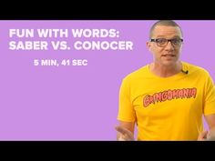 Fun with Spanish Words: Saber Vs. Conocer - YouTube