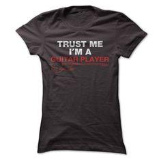 Trust Me I'm a Guitar Player
