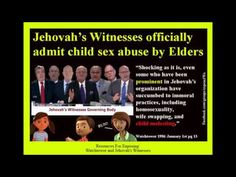 Jehovah's Witnesses confirm their  Elders abuse children