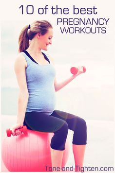 10 of the Best Pregnancy Workouts on Tone-and-Tighten.com - these can all be done at home!