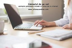 Asistenta psihologica on-line – Psiholog Iuliana Condrea