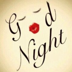 Good Night quotes kiss quote night goodnight good night goodnight quotes good nite goodnight quote