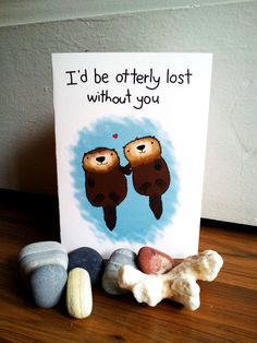 Otterly lost without you // cute silly love animal otter Anniversary card // otter love card You know the saying: Do not let go and hold on? Sea otter must have been the originator. Sea Otters hold each other's hand Love Cards, Diy Cards, Cute Gifts, Diy Gifts, Valentine Day Cards, Valentines, Silly Love, Lost Without You, Funny Cards