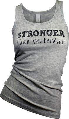 Gym tank top. workout tank. workout clothes. graphic tees for women. yoga tank. Stronger than yesterday tank top (available in 4 colors).