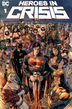 There's a new kind of crisis threatening the heroes of the DC Universe, ripped from real-world headlines by C.-operative-turned-comics-writer Tom King: How does a superhero handle PTSD? HEROES IN CRISIS (OF Marvel Dc Comics, Hq Marvel, Dc Comics Art, Marvel Cinematic, Dc Heroes, Comic Book Heroes, Comic Books Art, Comic Art, Dc Super Heroes