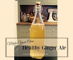 Ginger ale doesn't have to be an unhealthy beverage. Not when your make your own and lacto-ferment it so that it's full of probiotics!