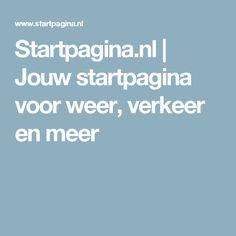 Startpagina.nl | Jouw startpagina voor weer, verkeer en meer