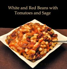 White and Red Beans with Tomatoes and Sage Thyme for Cooking