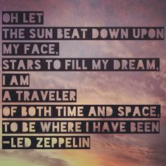 ~ A traveler of both time and space...