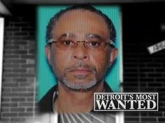 We're hitting the streets to look for another of Detroit's Most Wanted.