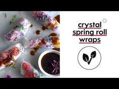 These wraps are almost too pretty to eat Spring Roll Wraps, Spring Rolls, Crystal Springs, Little People, Cooking Time, Food Videos, Crystals, Eat, Pretty