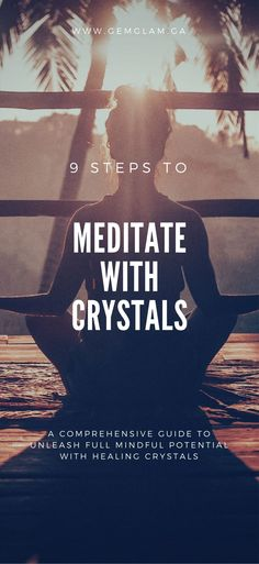 9 steps to meditate with healing crystals - the ultimate guide   healing crystals // how to meditate // meditate for beginners // meditate with crystals // crystal healing // meditation // mindfulness // how to practice mindfulness // intentional living // crystals // amethyst //  celestite// quartz // lapiz lazuli