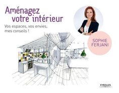 Sophie Ferjani nous livre ses secrets http://www.deco-a-gogo.com/article-sophie-ferjani-nous-livre-ses-secrets-121050586.html