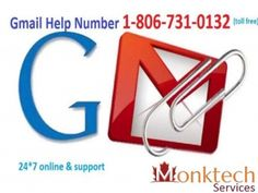 Gmail helpline number for USA and Canada is1-806-731-0132 (toll free). This number is offered by Monk-tech solution which is Third Party Company where well trained technician work around the clock and provides Gmail help in zero wait time. For any information you can see our website