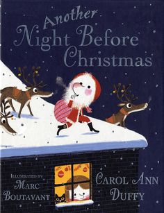 Marc Boutavant / Another night before Christmas by Carol Ann Duffy