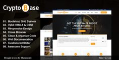 Cryptobase - Crypto Currency HTML Template by Themescare Cryptobase is a Fully Responsive Template built on Bootstrap, HTML5, CSS3, JavaScript, jQuery. It¡¯s a modern crafted HTML template. Cryptobase developed specifically for business, bitcoin, crypto currency, corporate, digital currency, digital payment system, exchange, finance, mining, stock market,d