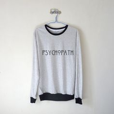 Psychopath Sweatshirt $15.99 ; American Horror Story Sweater ; #AHS #EvanPeters #Grunge #AmericanHorrorStory Shop AHS Collection at http://kissmebangbang.com/product-category/american-horror-story