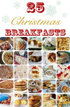 25 Christmas Breakfast Ideas ~ just in time! #christmas #recipes #breakfast www.oneshetwoshe.com