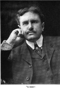 O. Henry (William Sydney Porter) short story writer. The Gift of the Magi, The Ransom of Red Chief, The Cop and the Anthem