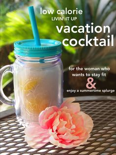 Summer Vacation's Reinvented Skinny Alcohol Drinks: This Summer's Recipe for a Low Calorie Alcoholic Frozen Drink