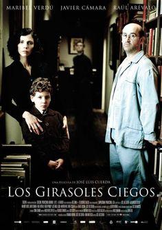 """José Luis Cuerda. """"Los girasoles ciegos"""" (2008), basada en algunas de las narraciones del libro """"Los girasoles ciegos"""", de Alberto Méndez."""