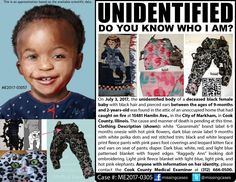 is the new case of an unidentified baby who was found in an abandoned burning building. Evil People, Find People, We The People, Missing Child, Missing Persons, Cook County, Baby Jane, Bring Them Home, Cry For Help