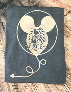 Your place to buy and sell all things handmade : Disney Inspired Mickey Balloon This is my Happy place tee shirt tank, Epcot, Animal Kingdom, Magic Kingdom Disney Diy, Disney Crafts, Cute Disney, Disney Dream, Disney Shirts, Disney Magic, Disney Outfits, Disney Clothes, Disney Fashion