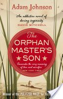 The Orphan Master's Son / Adam Johnson  Best read of 2013