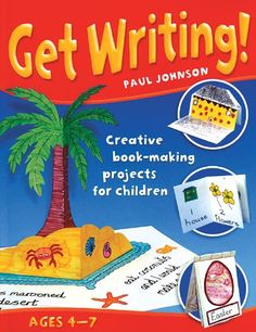 Amazon.com: Get Writing!: Creative Book-Making Projects for Children (9781551382012): Paul Johnson: Books