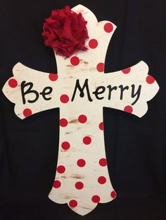 Be Merry Wooden Cross Wall Decor Christmas by MonisMasonCreations