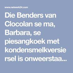 Die Benders van Clocolan se ma, Barbara, se piesangkoek met kondensmelkversiersel is onweerstaanbaar.