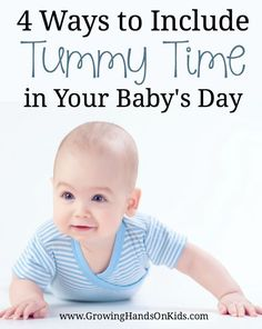 4 ways to include tummy time in your baby's day.