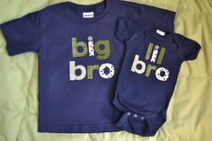 Big bro/ little bro (or little sis) shirt idea - I like the different fabrics for letters and the navy color