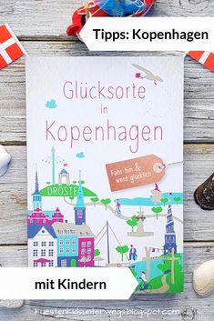 """Tipps & Buchempfehlung für Dänemarks Hauptstadt: Kopenhagen mit Kindern. Ich stelle Euch den neuen Reiseführer """"Glücksorte in Kopenhagen"""" von Sibille Fuhrken vor! Im Interview erzählt die Autorin von ihren Orten in Kopenhagen und gibt Empfehlungen für den Urlaub oder Wochenendtrip für Familien mit Kind. #tipps #kopenhagen #buch #reiseführer #glücksorte #kind #familie #kopenhagenmitkind #reise #sibillefuhrken #interview #empfehlung #buchempfehlung #kinderfreundlich #küstenkidsunterwegs"""