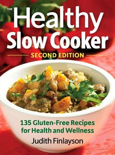 The Healthy Slow Cooker | fakefoodfree.com