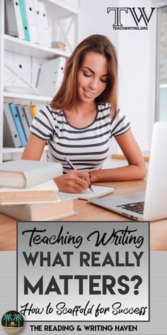 Teaching writing can be overwhelming. In this blog post from Teachwriting.org, The Reading & Writing Haven offers some solid advice as far as what to focus on when scaffolding writing instruction to help all students succeed.