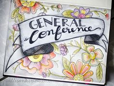 General Conference Study Journals by Allison Kimball - post is full of great supply suggestions and downloads. Also, she is my cousin and is AWESOME!