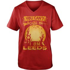 i am LEEDS, you can't scare me #gift #ideas #Popular #Everything #Videos #Shop #Animals #pets #Architecture #Art #Cars #motorcycles #Celebrities #DIY #crafts #Design #Education #Entertainment #Food #drink #Gardening #Geek #Hair #beauty #Health #fitness #History #Holidays #events #Home decor #Humor #Illustrations #posters #Kids #parenting #Men #Outdoors #Photography #Products #Quotes #Science #nature #Sports #Tattoos #Technology #Travel #Weddings #Women